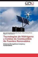 Tecnologias de Hidrogeno y Celdas de Combustible de Fuentes Renovables: Sistemas