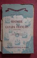 Claude de Bonnault * Histoire du Canada Français * P.U.F 1950
