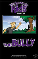 SUNDAY SCHOOL KIDS: THE BULLY  (Paperback) GALLEGLY