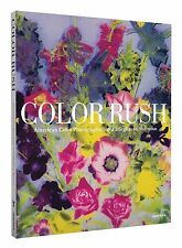 Color Rush: American Color Photography from Stieglitz to Sherman, Lisa Hostetler