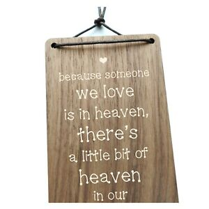 Because Someone We Love Is In Heaven - Remembrance Memorial Inspirational Gift