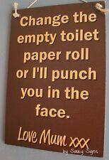 Change Toilet Paper Signs Mum Mother Love Wooden Plumbing Bathroom Home Warning