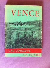 BESSAN Raymond - VENCE, une commune, un évêché.  - 1954