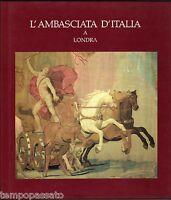 Arte - L'AMBASCIATA D'ITALIA A LONDRA - 1989