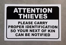 Attention Thieves sticker - funny sticker for shed or toolbox.