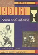 N58 Atlante di Psicologia Rivelare i mali dell'anima Demetra 1999
