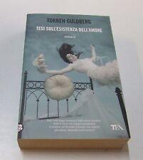 tesi sull'esistenza dell'amore . Torben Guldberg