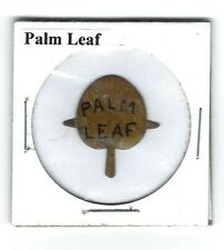 Palm Leaf Chewing Tobacco Tag Die Cut Leaf Tics Intact