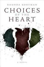 Choices of the Heart by Rhonda Kooyman, .