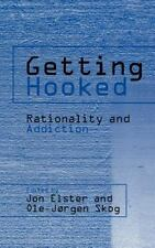 Getting Hooked: Rationality and Addiction-ExLibrary