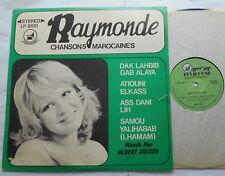 RAYMONDE Chansons Marocaines MORROCAN ARABIC JEWISH MUSIC ZAKIPHON (KOLIPHONE LP
