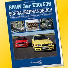 BMW 3er E30/E36 SCHRAUBERHANDBUCH | Reparieren leicht gemacht | 1982-2000 (Buch)