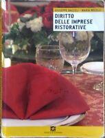 Diritto delle imprese ristorative. Volume unico. Per le Scuole superiori, 2008
