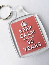 KEEP CALM 35th CORAL WEDDING ANNIVERSARY KEYRING MARRIED 35 YEARS