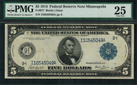 1914 $5 Federal Reserve Note Minneapolis FR-877 - PMG 25 Very Fine - Rare