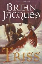 Triss: A Tale From Redwall Jacques, Brian Hardcover
