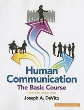 NEW Human Communication: The Basic Course (13th Edition) by Joseph A. DeVito