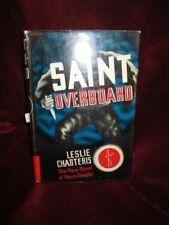 Leslie Charteris - SAINT OVERBOARD - Triangle Books