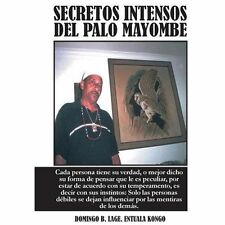 Secretos Intensos del Palo Mayombe: Cada Persona Tiene Su Verdad, O Mejor Dicho