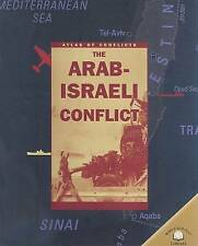 NEW The Arab-Israeli Conflict (Atlas of Conflicts) by Professor Alex Woolf