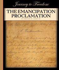 The Emancipation Proclamation (Journey to Freedom (Child's World))-ExLibrary
