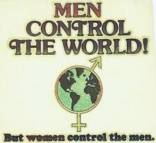 Vintage Men Control The World But Women Control The Men Iron On Transfer