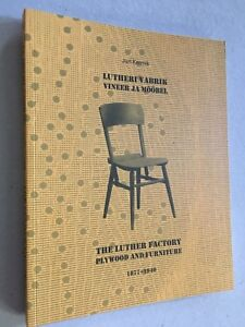 LUTHER plywood furniture FACTORY 1877-1940 /LUTERMA Estonia book 2004/2018
