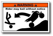 ATV Warning Rider May Bail.. Window Vinyl Slap Decal Sticker Raptor Polaris