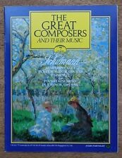 The Great Composers 1983 Mag. Vol. 1 Part 7 Schumann - The Cor Anglais