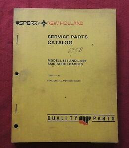 ORIGINAL NEW HOLLAND L-554 L-555 SKID STEER LOADER TRACTOR PARTS MANUAL