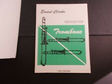 * Ernest Clarke-Method for Trombone instructional Songbook Carl Fischer
