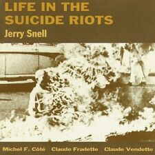 JERRY SNELL Life in the Suicide Riots CD M/M 1992 ~~ zorn sun ra don cherry amm
