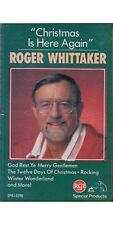 Christmas Is Here Again ~ Roger Whittaker ~ Seasonal ~ Holiday ~ Cassette ~ Good