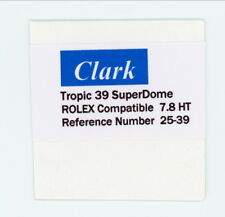 To Fit Rolex Crystal Ref. 25-39 39 Tropic 39 SuperDome CLARK