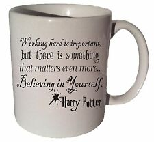 WORKING HARD IS IMPORTANT HARRY POTTER quote 11 oz coffee tea mug