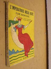 L IMPERATRICE DELLE FATE Contessa Elda Di Montedoro Eldel Bideri romanzo di
