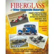 Fiberglass & Other Composite Materials Book ~ Hot Rods ~ Race Cars ~ Boats ~ NEW