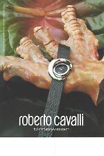 PUBLICITE ADVERTISING 2003   ROBERTO CAVALLI montres timewear