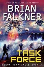 Task Force (Recon Team Angel #2), Falkner, Brian, Good Condition, Book