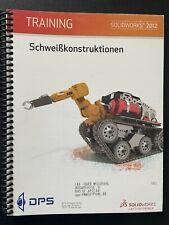 SolidWorks Schweißkonstruktion; Trainingshandbuch 2012