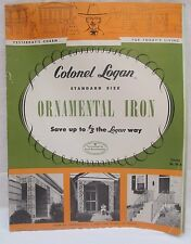 Colonel Logan Standard Size Ornamental Iron Catalog No. 80-A 1956 plus Prices