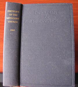 Doctrines and Discipline of the Methodist Church 1960 HC - nice vintage book