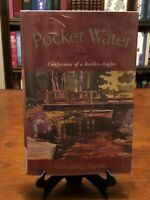 POCKET WATER: Confessions of a Restless Angler by William G Tapply (1ST EDITION)