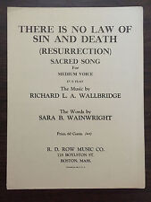 THERE IS NO LAW OF SIN AND DEATH resurrection R L A Wallbridge Sara B Wainwright