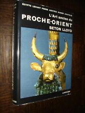 L'ART ANCIEN DU PROCHE-ORIENT - Seton Lloyd 1964