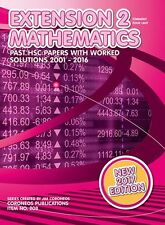 HSC Mathematics Extension 2: 2001 to 2016 Past Papers with Worked Solutions (201