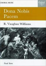 Dona Nobis Pacem: A Cantata for Soprano and Baritone Soli, Chorus and Orchestra