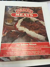 1983 Fabulous Meats by Johna Blinn Cookbook with recipes Free shipping in the US