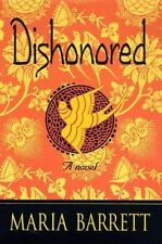 Dishonored by Maria Barrett (1996, Hardcover)