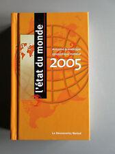 L'état du monde : Annuaire economique geopolitique mondial 2005 HC Boreal